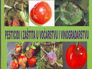 Knjiga, Pesticidi i zaštita u voćarstvu i vinogradarstvu.,;