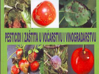 Knjiga, Pesticidi i zaštita u voćarstvu i vinogradarstvu